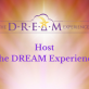 Host The DREAM Experience